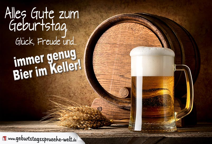 Geburtstagssprüche lustig Bier saufen - Geburtstagssprüche-Welt