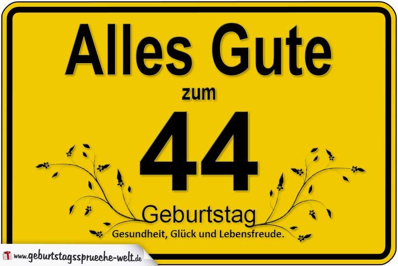 44 Geburtstag Geburtstagssprüche Welt