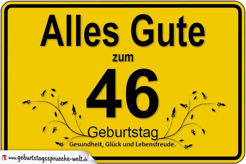 46 Geburtstag Geburtstagssprüche Welt