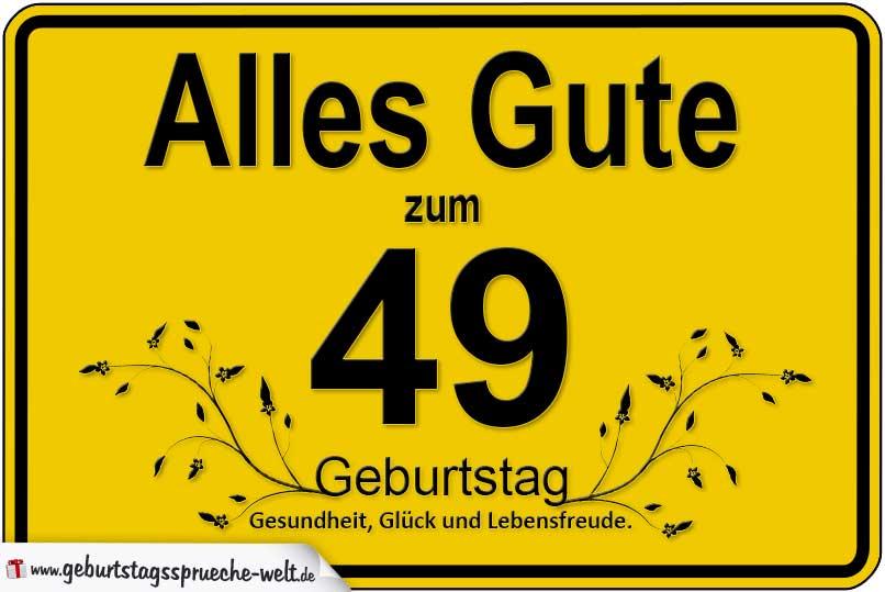 49 Geburtstag Geburtstagssprüche Welt