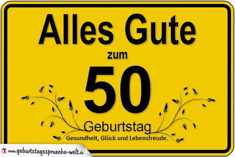 Zum 50 Geburtstag Alles Gute Alles Schone Geburtstagsgluckwunsche