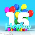 Geburtstagskarte mit Glückwünsch zum 15. Geburtstag
