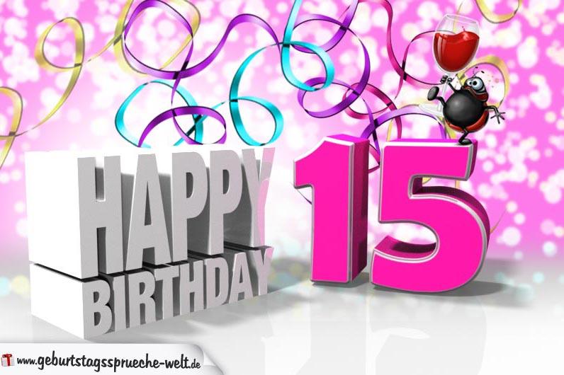 15. Geburtstag - Geburtstagssprüche-Welt