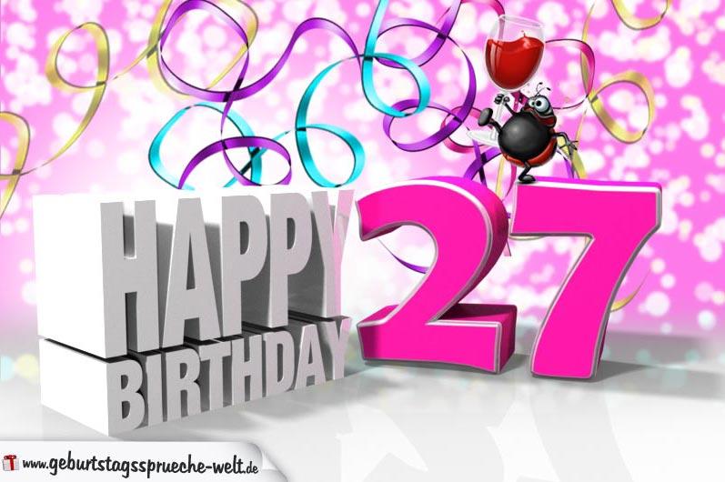 27 Geburtstag Geburtstagssprüche Welt