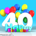 Geburtstagskarte mit Glückwünsch zum 40. Geburtstag