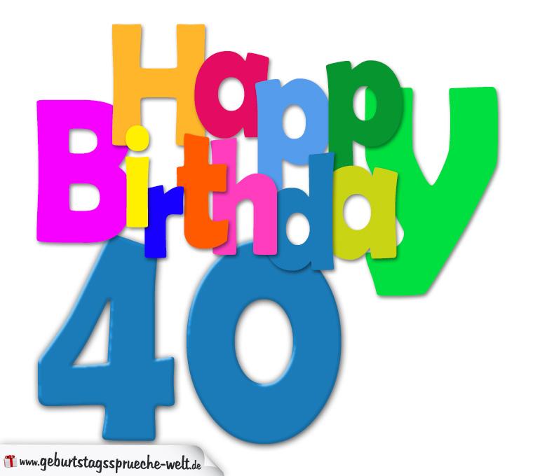 Geburtstagskarten 40 Geburtstag: Happy Birthday Geburtstagskarte Mit