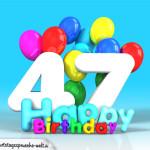 Geburtstagskarte mit Glückwünsch zum 47. Geburtstag