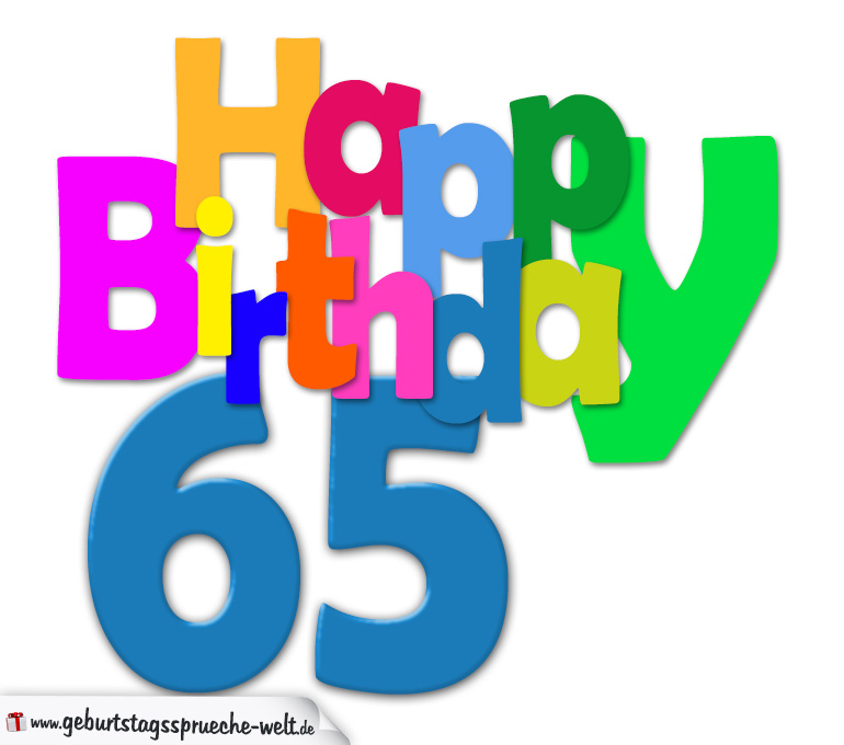 65 geburtstag happy birthday geburtstagskarte mit bunten buchstaben geburtstagsspr che welt. Black Bedroom Furniture Sets. Home Design Ideas