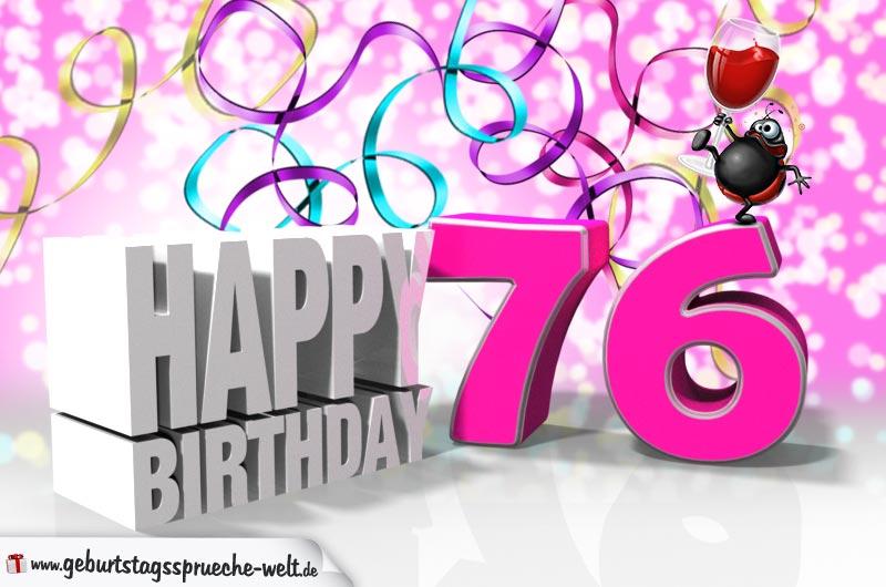 76 Geburtstag Geburtstagssprüche Welt