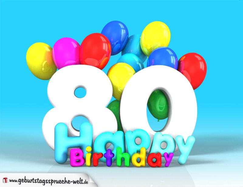 80 geburtstag bild happy birthday mit ballons. Black Bedroom Furniture Sets. Home Design Ideas