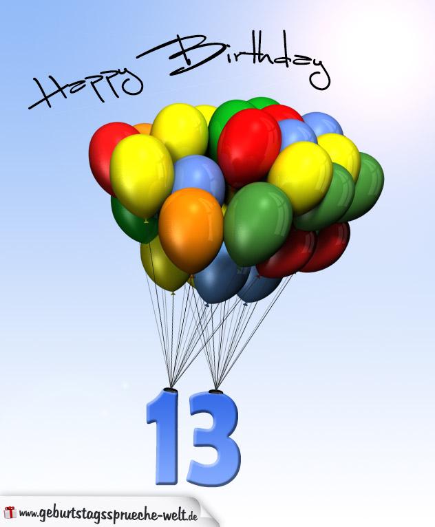 Geburtstagskarte mit Luftballons zum 13. Geburtstag - Geburtstagssprüche-Welt