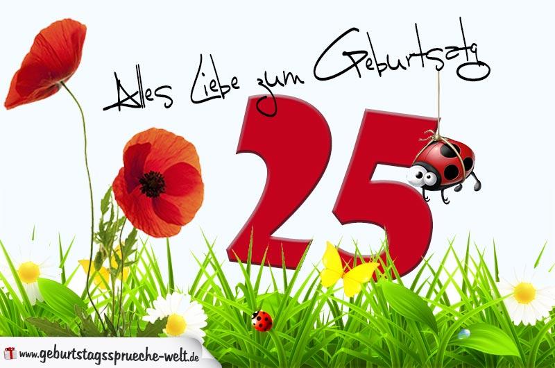 Geburtstagskarte mit blumenwiese zum 25 geburtstag geburtstagsspr che welt - Geburtstagskarte 25 geburtstag ...