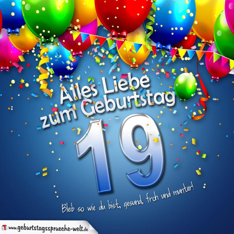 sprüche zum 19 geburtstag Geburtstagskarte mit bunten Ballons Konfetti und Luftschlangen zum  sprüche zum 19 geburtstag