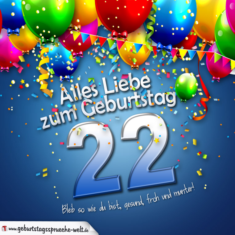 22 geburtstag sprüche Geburtstagskarte mit bunten Ballons Konfetti und Luftschlangen zum  22 geburtstag sprüche