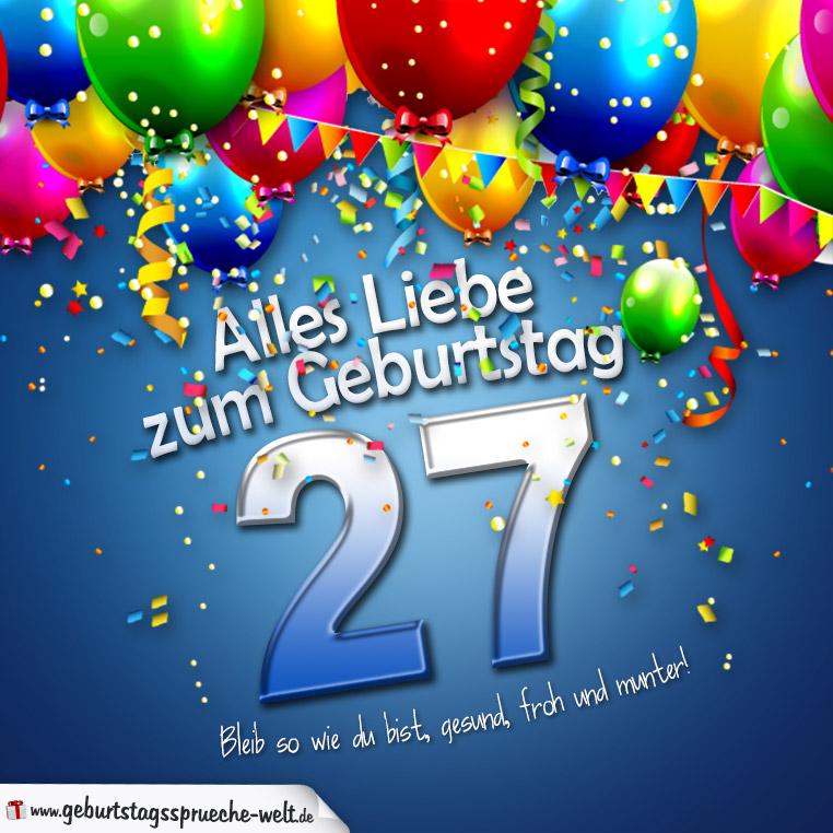 Geburtstagssprüche Zum 27 Geburtstag