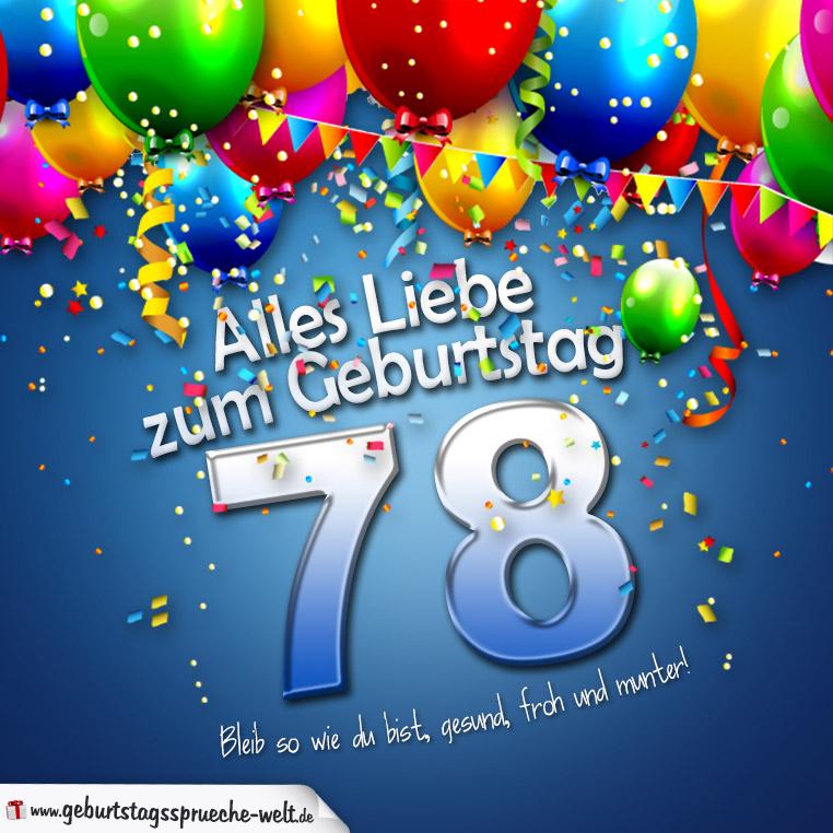 Geburtstagskarte mit bunten Ballons Konfetti und Luftschlangen zum 78. Geburtstag ...