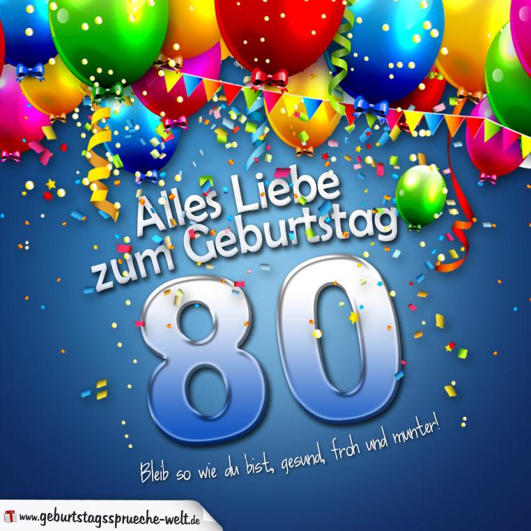 Geburtstagskarte mit bunten Ballons Konfetti und Luftschlangen zum 80. Geburtstag ...