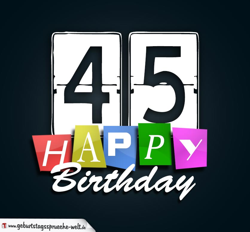 45. Geburtstag Happy Birthday Geburtstagskarte