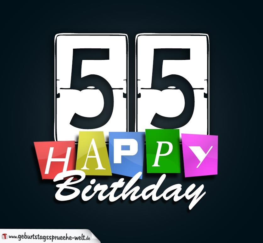 55 geburtstag happy birthday geburtstagskarte geburtstagsspr che welt - Geburtstagskarte 25 geburtstag ...