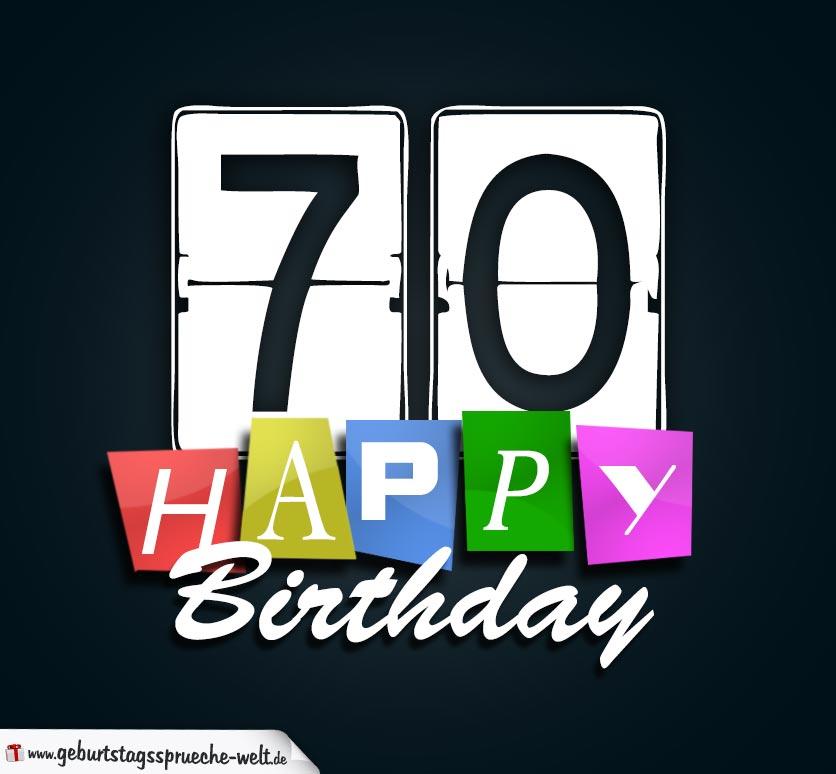 70 Geburtstag Happy Birthday Geburtstagskarte Geburtstagssprüche Welt