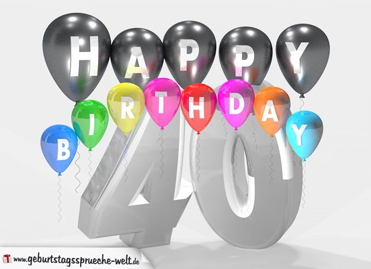 Geburtstagskarten 40 Geburtstag: Geburtstagssprüche Zum 40. Geburtstag Happy Birthday Mit