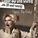 Retro Geburtstagskarte mit lustigem Spruch zum 40. Geburtstag