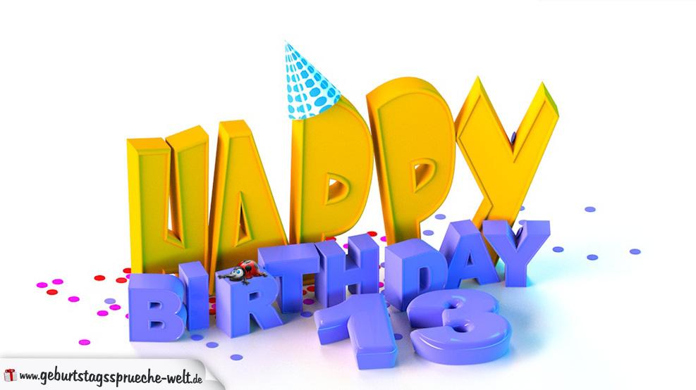 Geburtstagsbild Happy Birthday zum 13. Geburtstag - Geburtstagssprüche-Welt