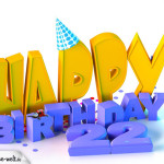 22. Geburtstag Happy Birthday