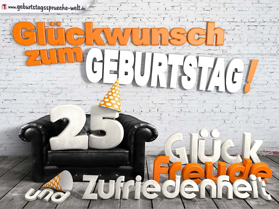 Geburtstagssprüche Zum 25. Geburtstag Lustig