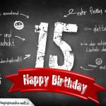Komplimente und Sprüche zum 15. Geburtstag auf Tafel geschrieben