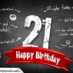 Komplimente und Sprüche zum 21. Geburtstag auf Tafel geschrieben