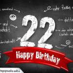 Komplimente und Sprüche zum 22. Geburtstag auf Tafel geschrieben