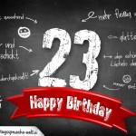 Komplimente und Sprüche zum 23. Geburtstag auf Tafel geschrieben