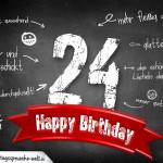Komplimente und Sprüche zum 24. Geburtstag auf Tafel geschrieben