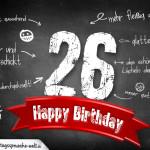Komplimente und Sprüche zum 26. Geburtstag auf Tafel geschrieben