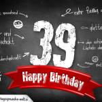Komplimente und Sprüche zum 39. Geburtstag auf Tafel geschrieben