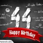 Komplimente und Sprüche zum 44. Geburtstag auf Tafel geschrieben