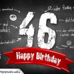 Komplimente und Sprüche zum 46. Geburtstag auf Tafel geschrieben