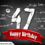 Komplimente und Sprüche zum 47. Geburtstag auf Tafel geschrieben