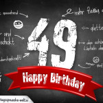 Komplimente und Sprüche zum 49. Geburtstag auf Tafel geschrieben