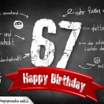 Komplimente und Sprüche zum 67. Geburtstag auf Tafel geschrieben