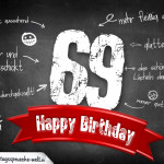 Komplimente und Sprüche zum 69. Geburtstag auf Tafel geschrieben