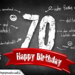 Komplimente und Sprüche zum 70. Geburtstag auf Tafel geschrieben