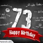 Komplimente und Sprüche zum 73. Geburtstag auf Tafel geschrieben