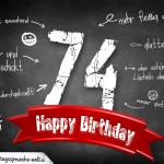 Komplimente und Sprüche zum 74. Geburtstag auf Tafel geschrieben