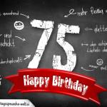 Komplimente und Sprüche zum 75. Geburtstag auf Tafel geschrieben