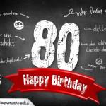 Komplimente und Sprüche zum 80. Geburtstag auf Tafel geschrieben