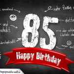Komplimente und Sprüche zum 85. Geburtstag auf Tafel geschrieben