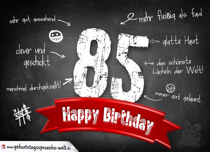 Komplimente Geburtstagskarte zum 85. Geburtstag Happy Birthday - Geburtstagssprüche-Welt