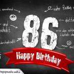 Komplimente und Sprüche zum 86. Geburtstag auf Tafel geschrieben